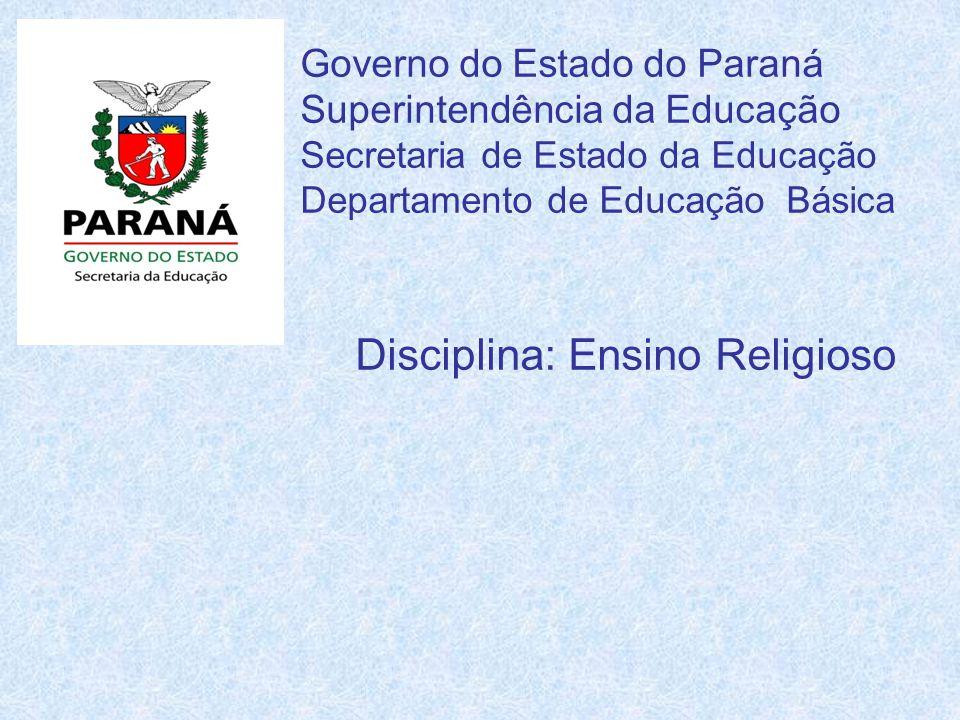 Disciplina: Ensino Religioso