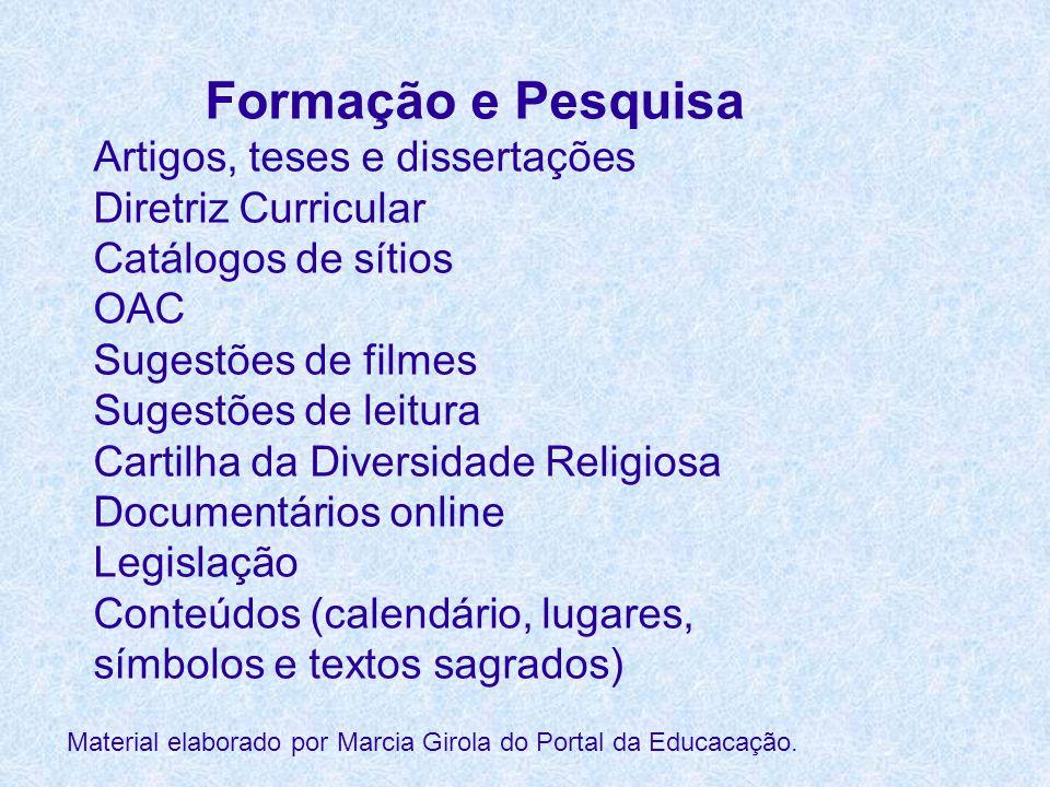 Formação e Pesquisa Artigos, teses e dissertações Diretriz Curricular