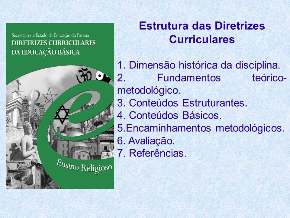 Estrutura das Diretrizes Curriculares