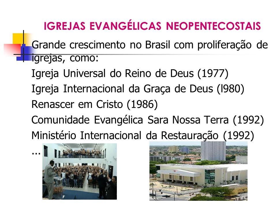 IGREJAS EVANGÉLICAS NEOPENTECOSTAIS