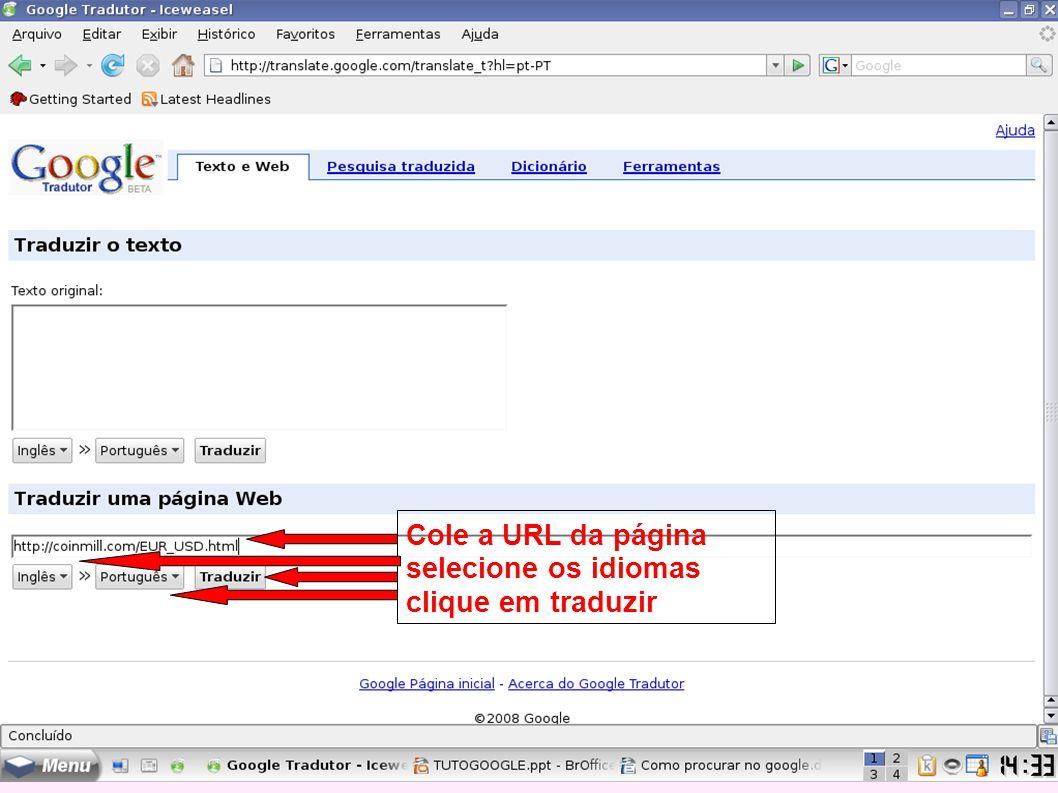 Cole a URL da página selecione os idiomas clique em traduzir