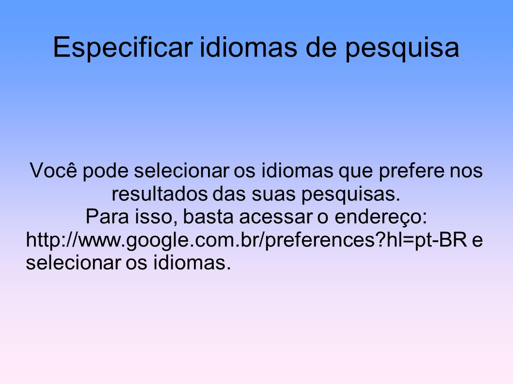 Especificar idiomas de pesquisa