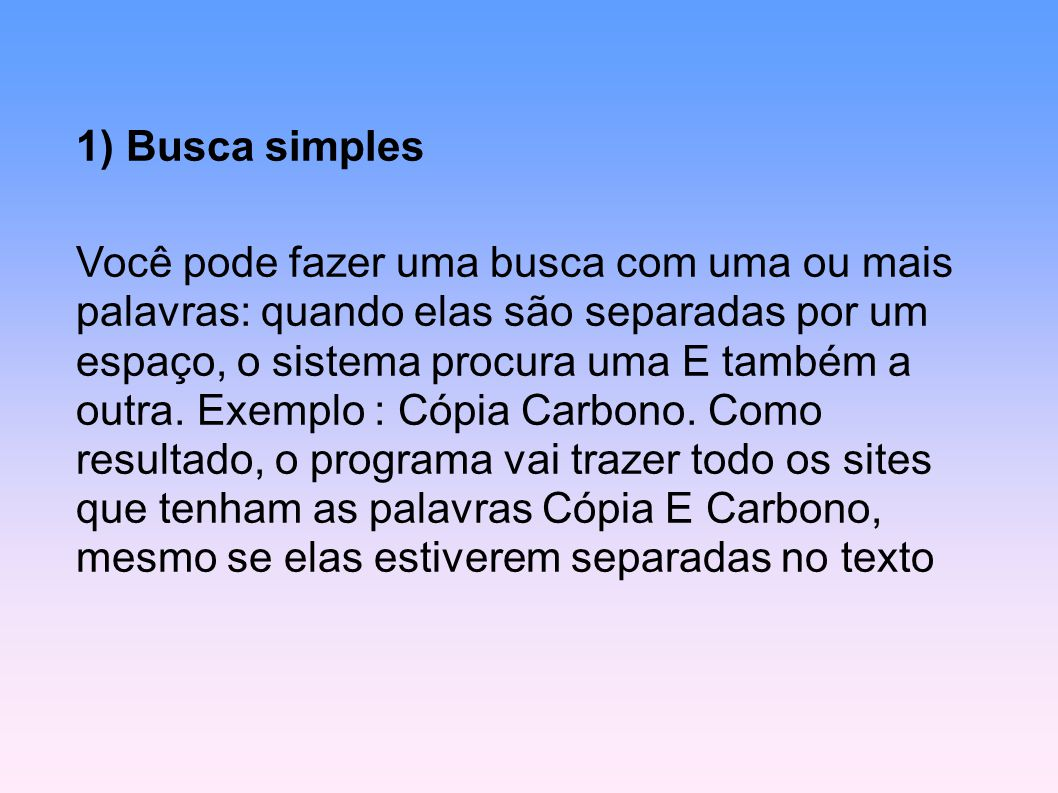 1) Busca simples