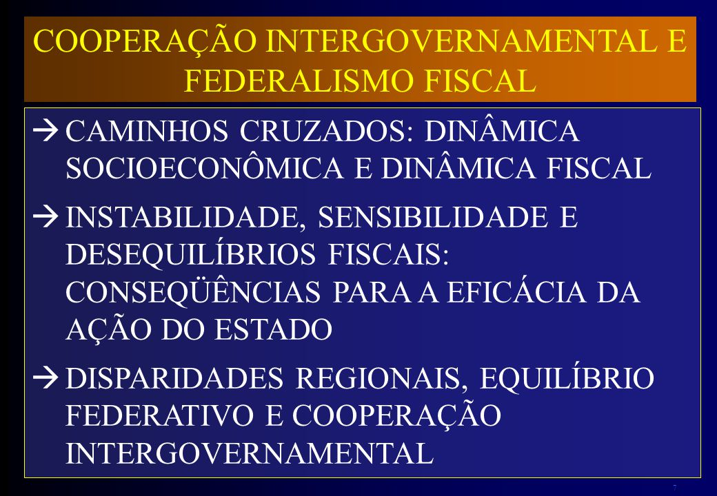 COOPERAÇÃO INTERGOVERNAMENTAL E FEDERALISMO FISCAL