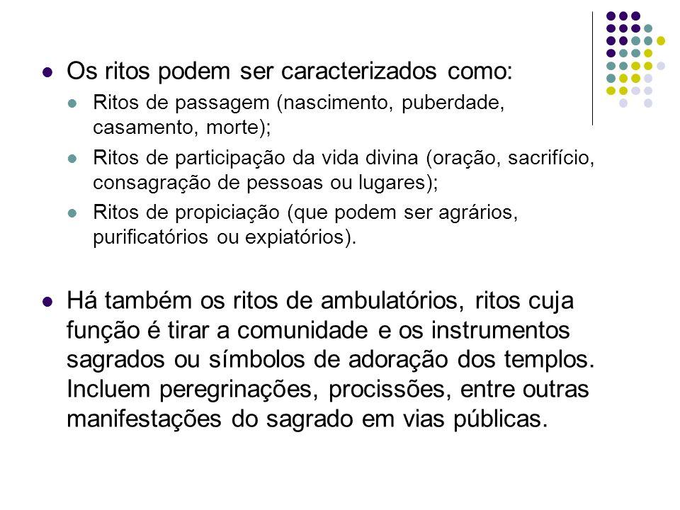 Os ritos podem ser caracterizados como: