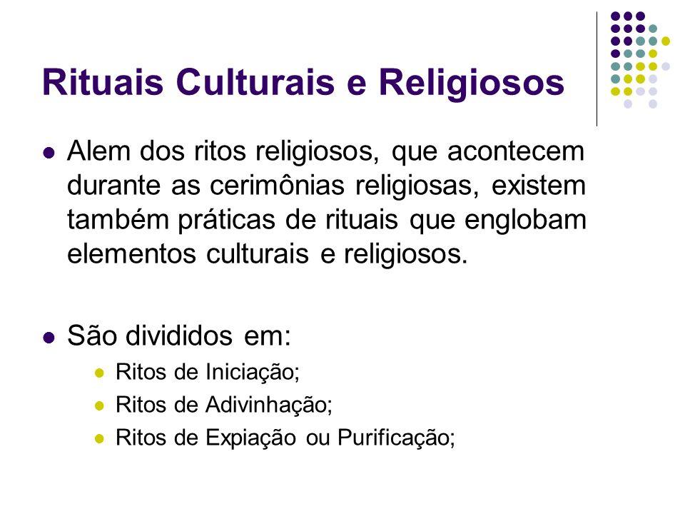 Rituais Culturais e Religiosos