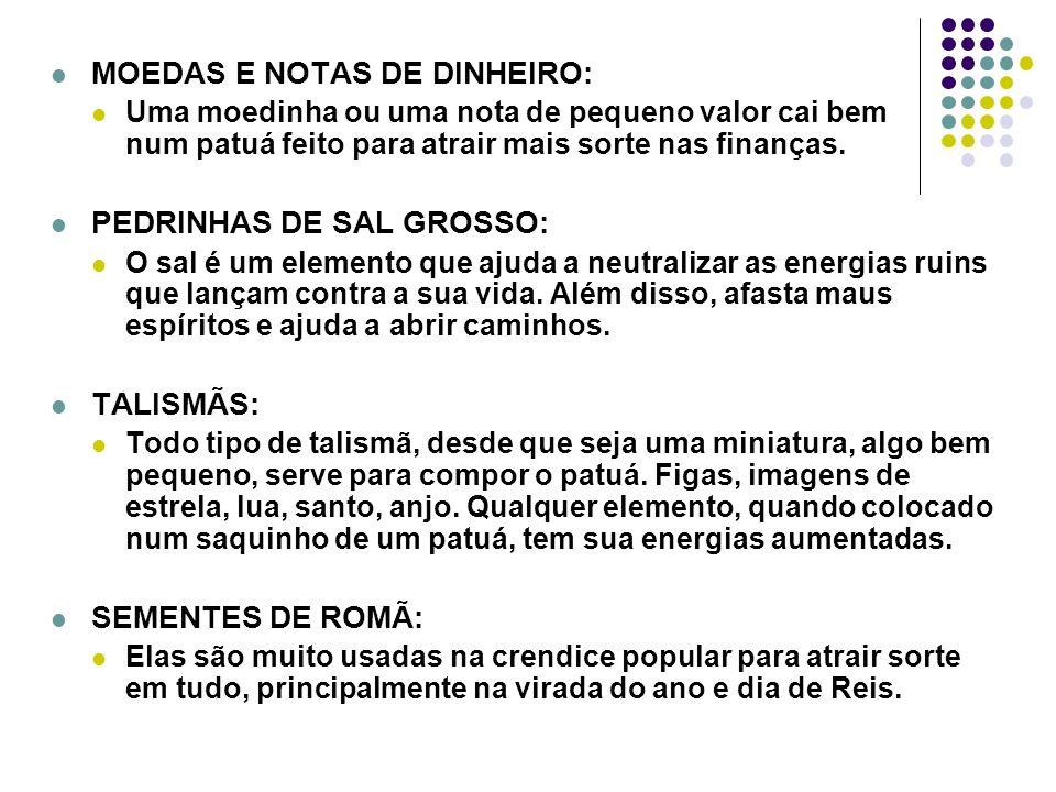 MOEDAS E NOTAS DE DINHEIRO: