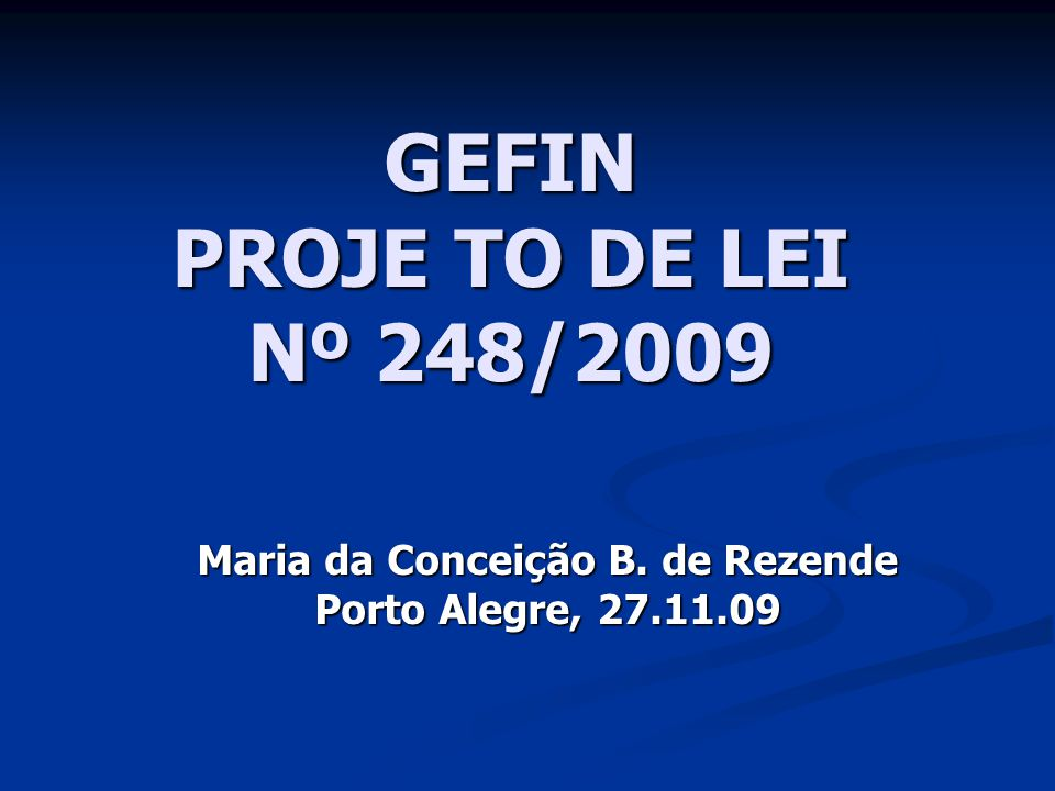 GEFIN PROJE TO DE LEI Nº 248/2009