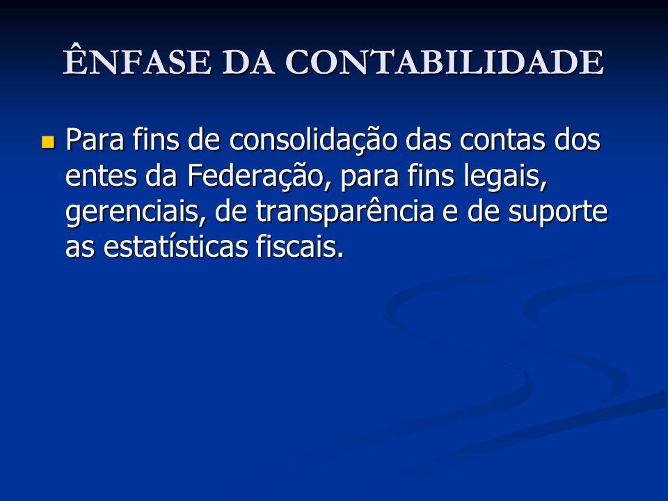 ÊNFASE DA CONTABILIDADE