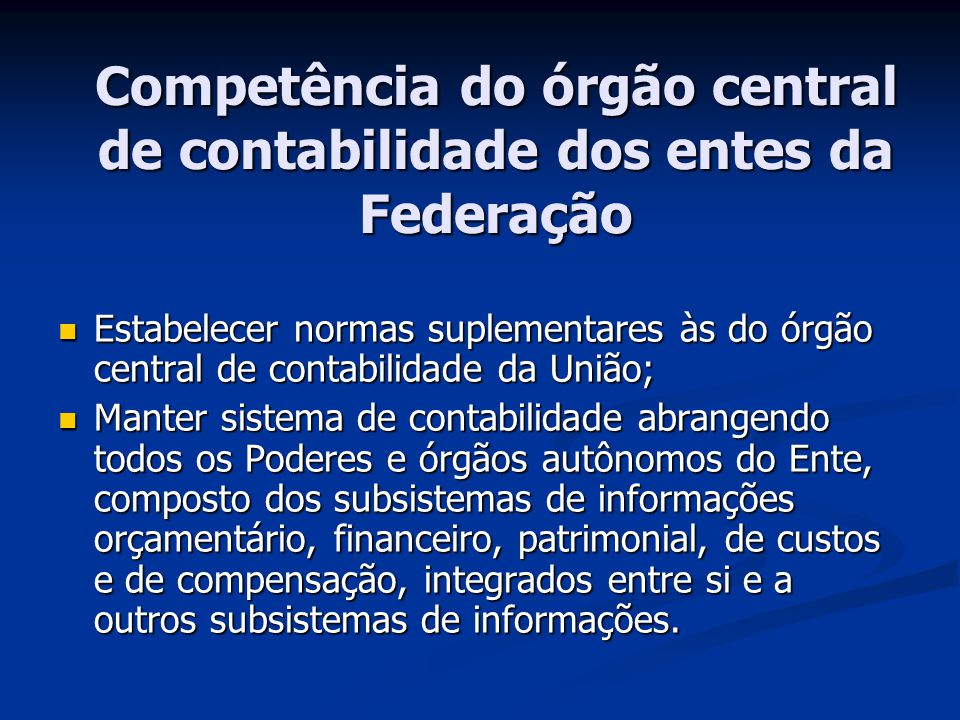 Competência do órgão central de contabilidade dos entes da Federação