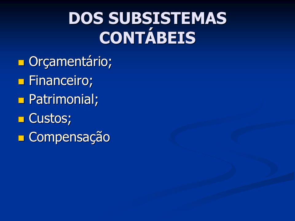 DOS SUBSISTEMAS CONTÁBEIS