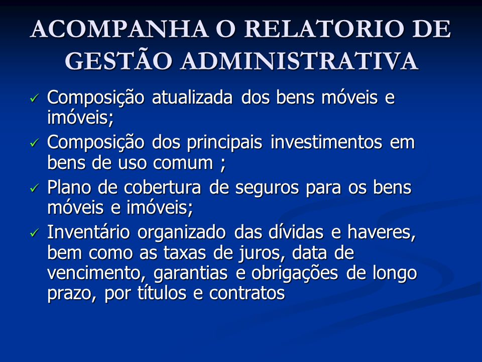 ACOMPANHA O RELATORIO DE GESTÃO ADMINISTRATIVA