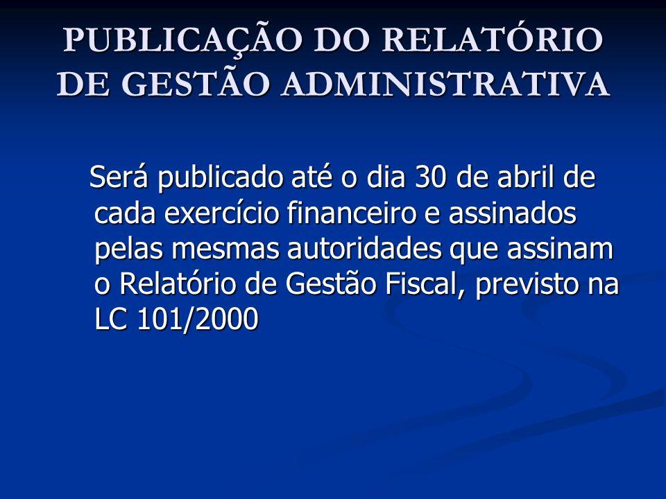 PUBLICAÇÃO DO RELATÓRIO DE GESTÃO ADMINISTRATIVA
