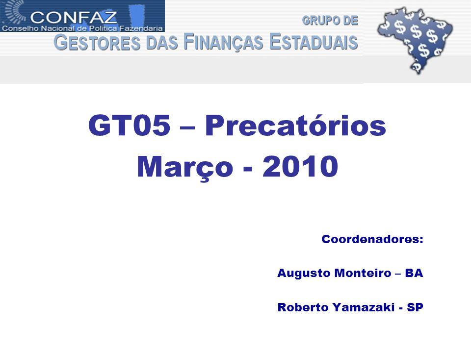 GT05 – Precatórios Março - 2010