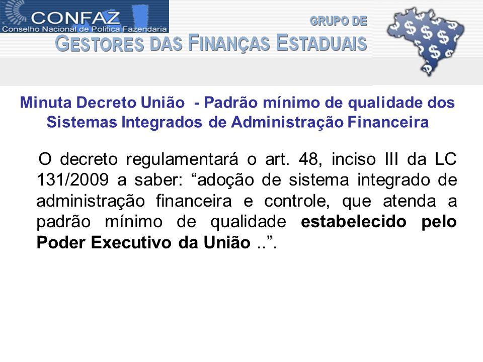 Minuta Decreto União - Padrão mínimo de qualidade dos Sistemas Integrados de Administração Financeira