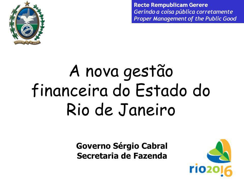 A nova gestão financeira do Estado do Rio de Janeiro