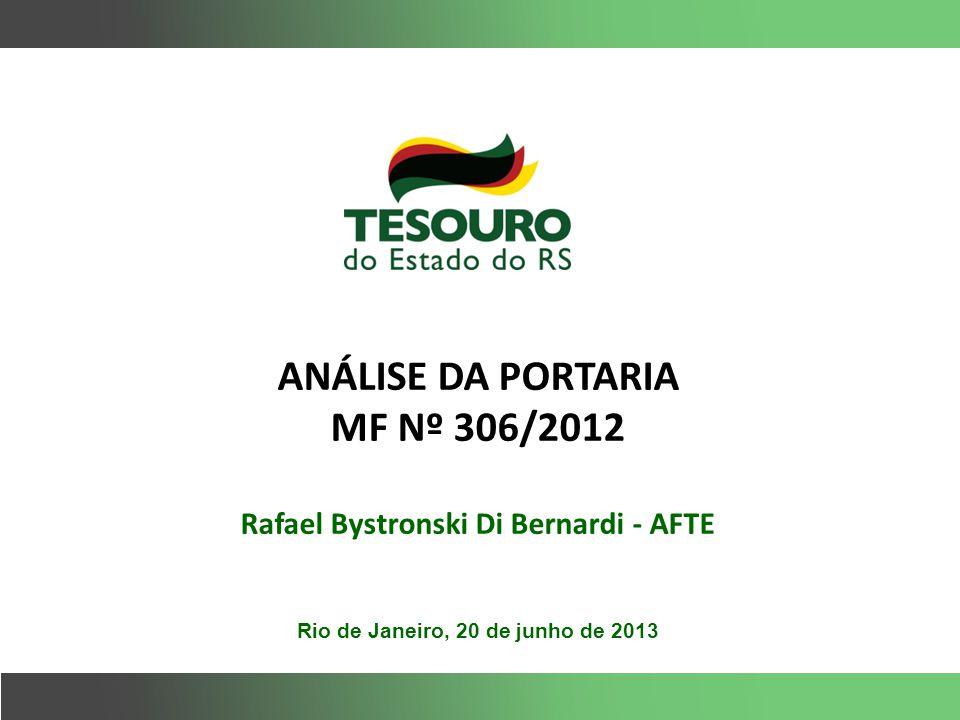 ANÁLISE DA PORTARIA MF Nº 306/2012