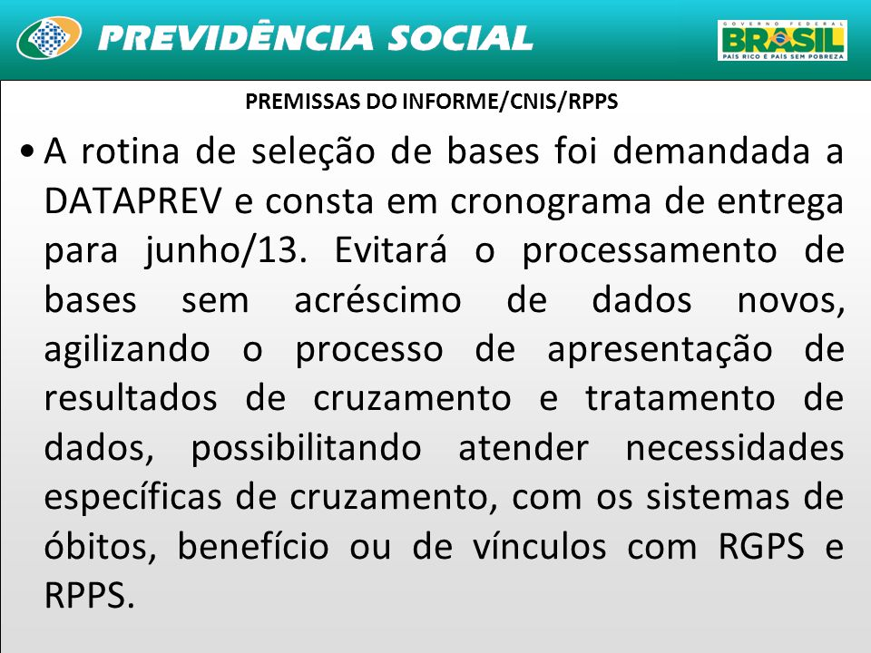 PREMISSAS DO INFORME/CNIS/RPPS