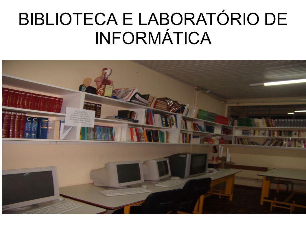 BIBLIOTECA E LABORATÓRIO DE INFORMÁTICA