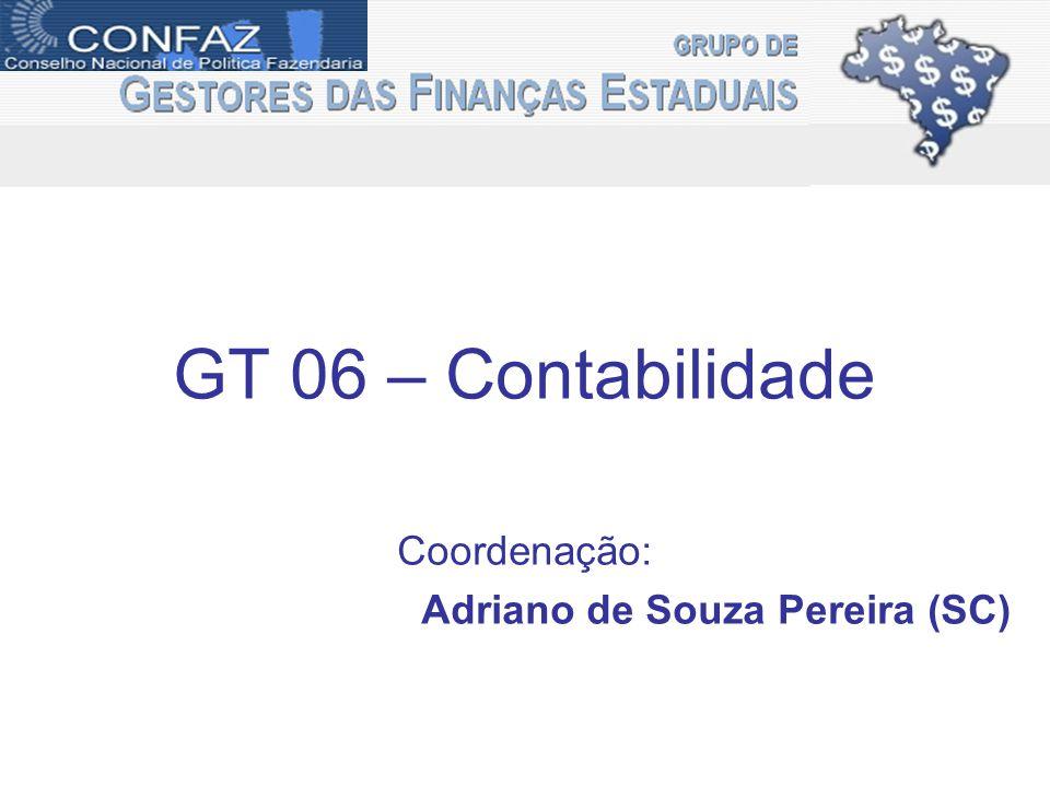 gefin GT 06 – Contabilidade Coordenação: Adriano de Souza Pereira (SC)