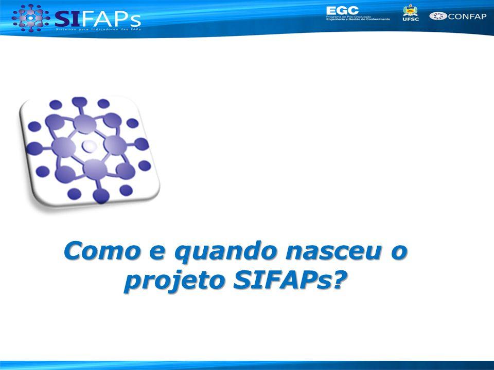 Como e quando nasceu o projeto SIFAPs