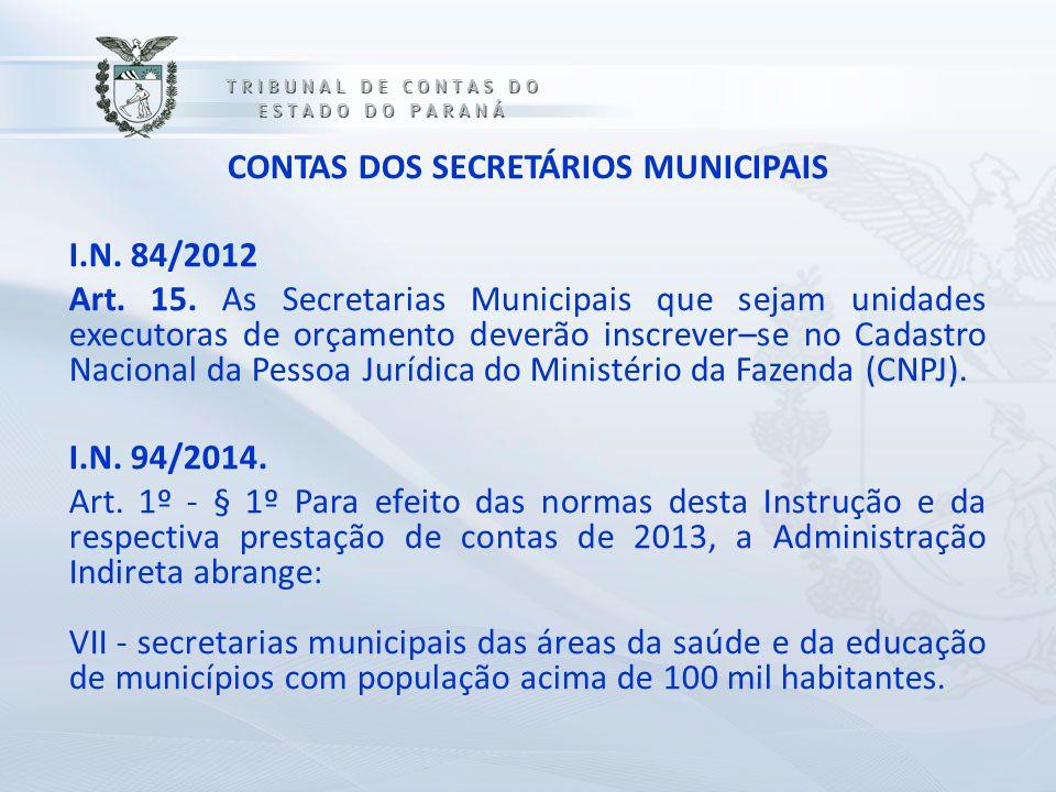 CONTAS DOS SECRETÁRIOS MUNICIPAIS