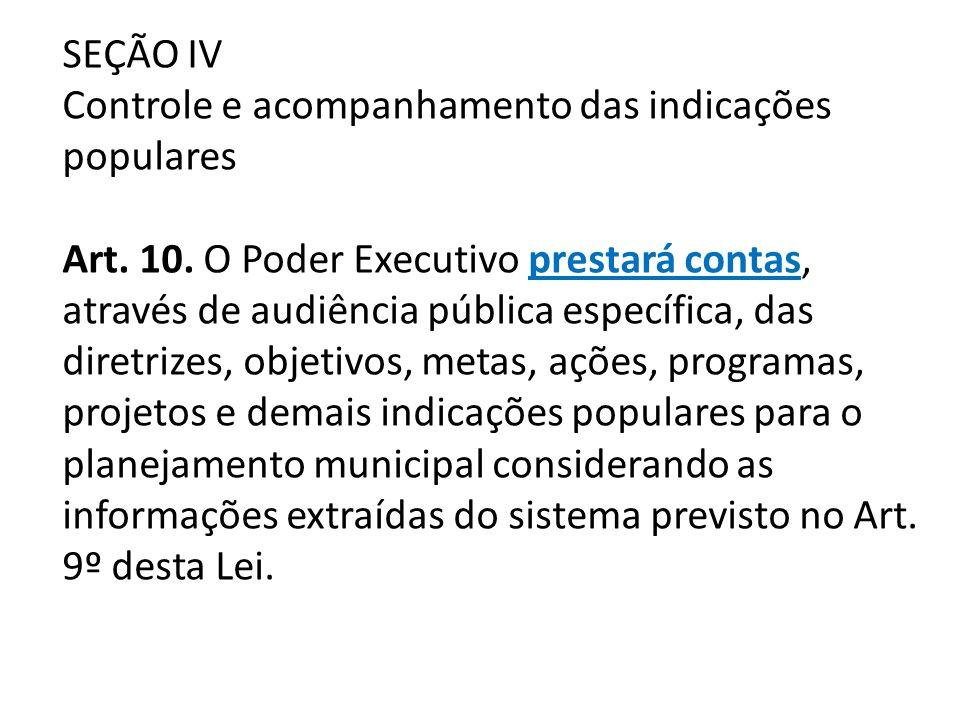 SEÇÃO IV Controle e acompanhamento das indicações populares Art. 10