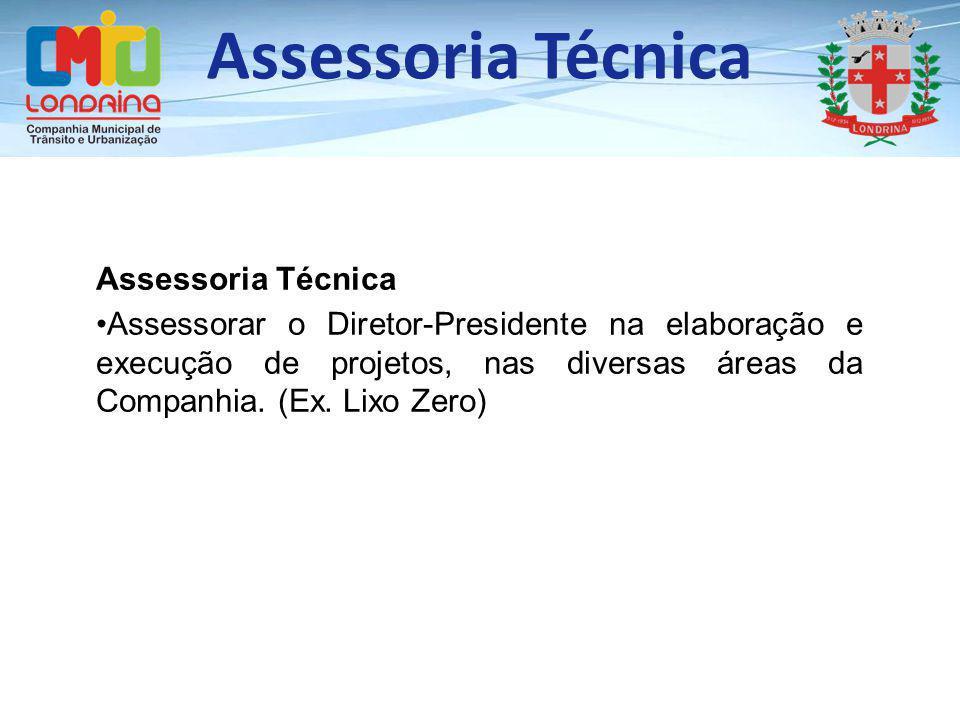 Assessoria Técnica Assessoria Técnica