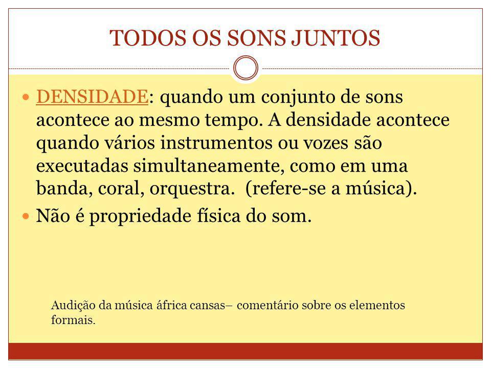 TODOS OS SONS JUNTOS