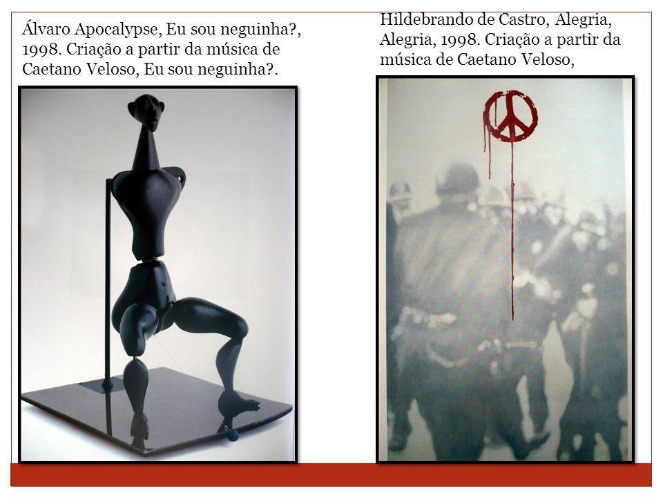 Hildebrando de Castro, Alegria, Alegria, 1998