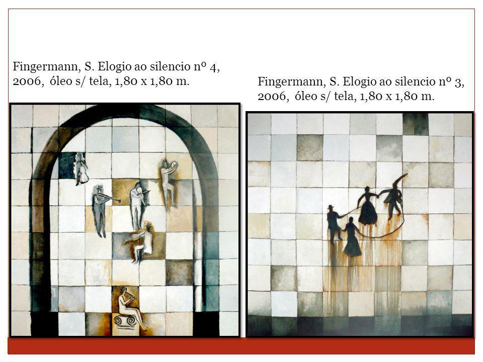 Fingermann, S. Elogio ao silencio nº 4, 2006, óleo s/ tela, 1,80 x 1,80 m.