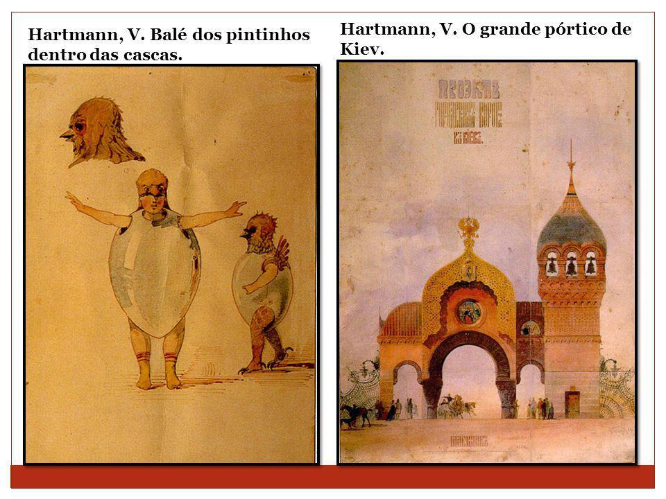 Hartmann, V. O grande pórtico de Kiev.