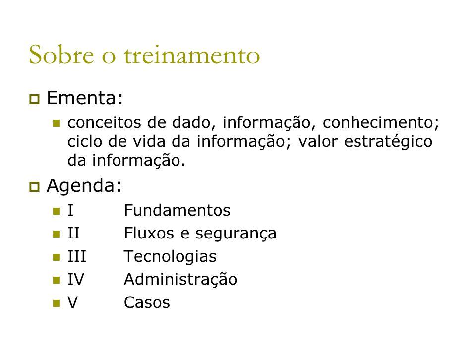 Sobre o treinamento Ementa: Agenda: