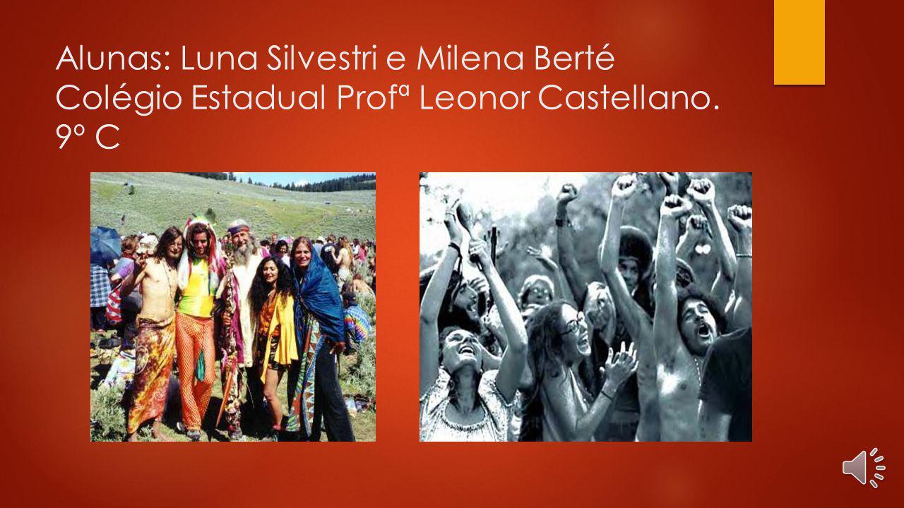 Alunas: Luna Silvestri e Milena Berté Colégio Estadual Profª Leonor Castellano. 9º C