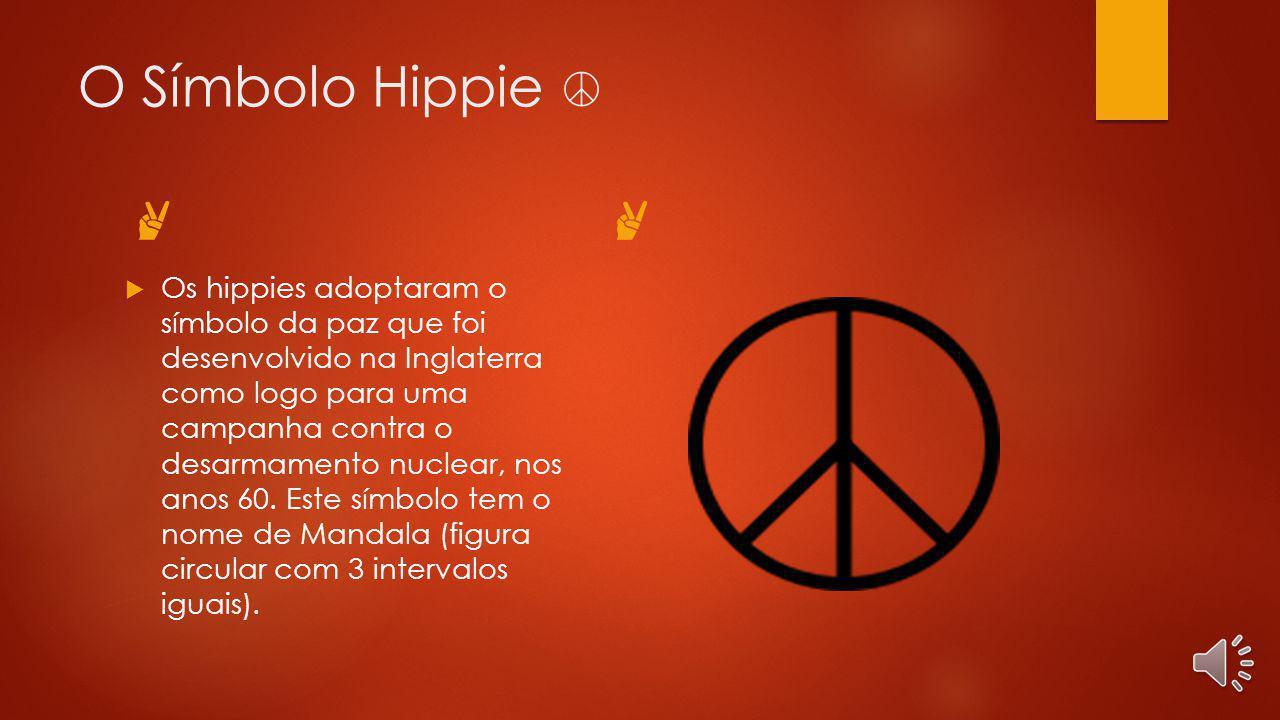 O Símbolo Hippie ☮ ✌ ✌