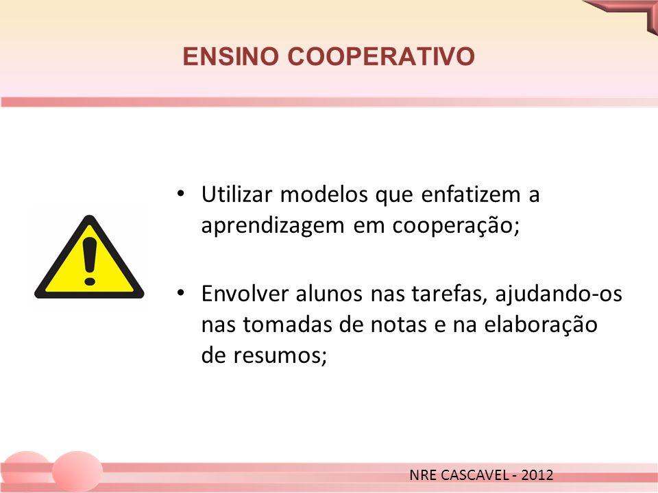 Utilizar modelos que enfatizem a aprendizagem em cooperação;