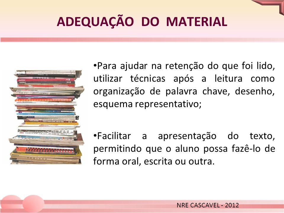 ADEQUAÇÃO DO MATERIAL NRE CASCAVEL - 2012.