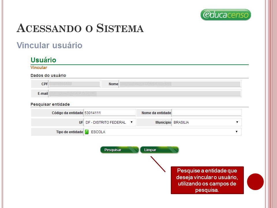 Acessando o Sistema Vincular usuário