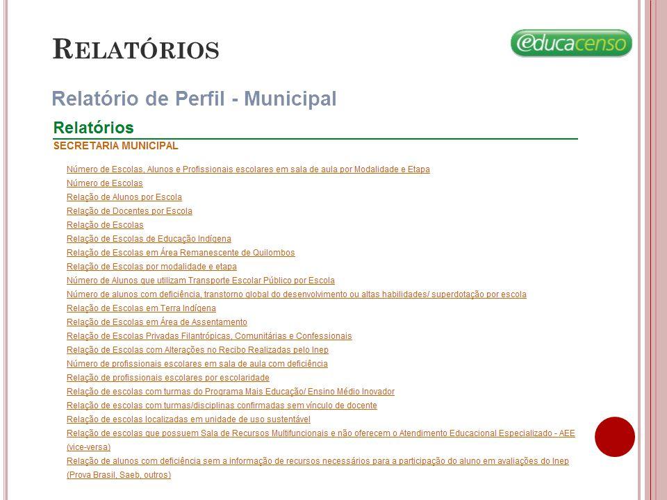 Relatórios Relatório de Perfil - Municipal