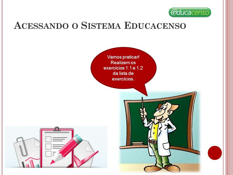 Acessando o Sistema Educacenso