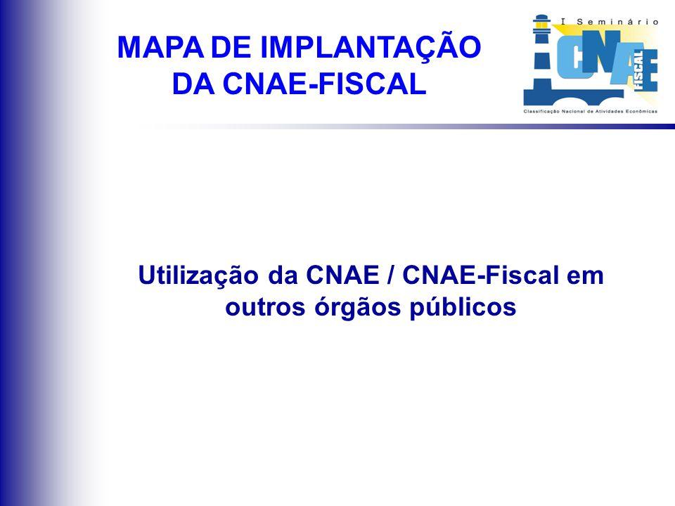 CNAE-Fiscal em fase de estudo ou em implantação