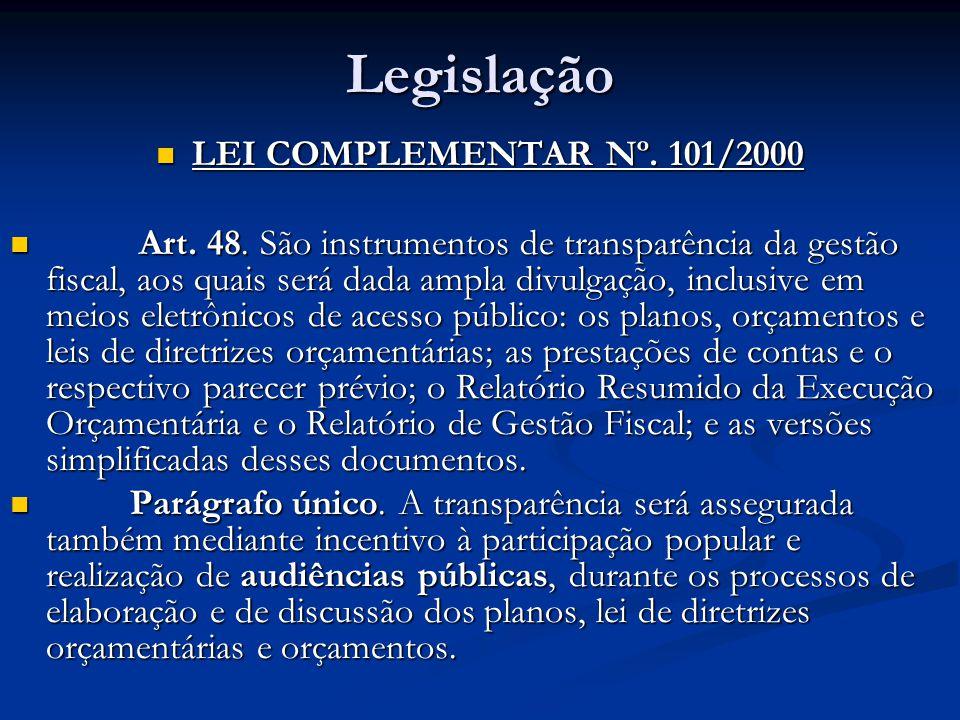 Legislação LEI COMPLEMENTAR Nº. 101/2000