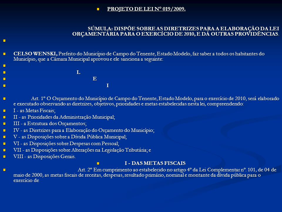 PROJETO DE LEI N° 019/2009.