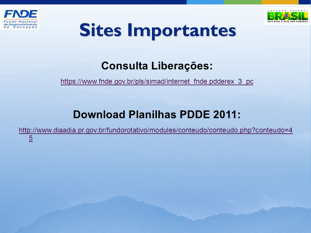 Download Planilhas PDDE 2011: