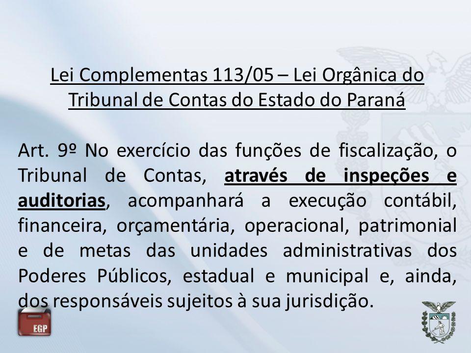 Lei Complementas 113/05 – Lei Orgânica do Tribunal de Contas do Estado do Paraná