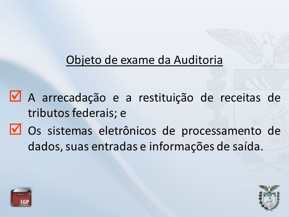 Objeto de exame da Auditoria