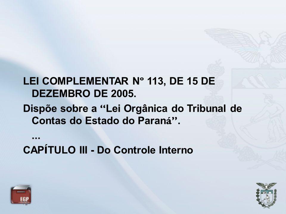 LEI COMPLEMENTAR Nº 113, DE 15 DE DEZEMBRO DE 2005.
