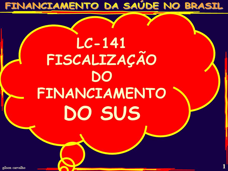 DO FINANCIAMENTO DO SUS