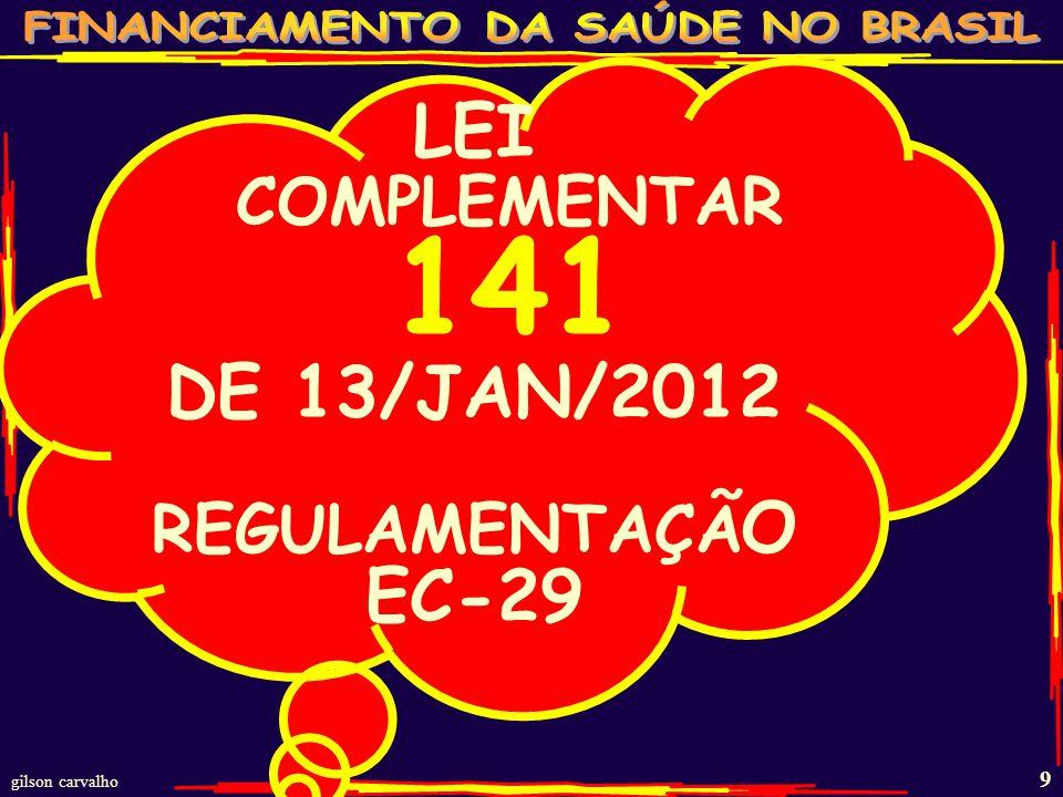 LEI COMPLEMENTAR 141 DE 13/JAN/2012 EC-29