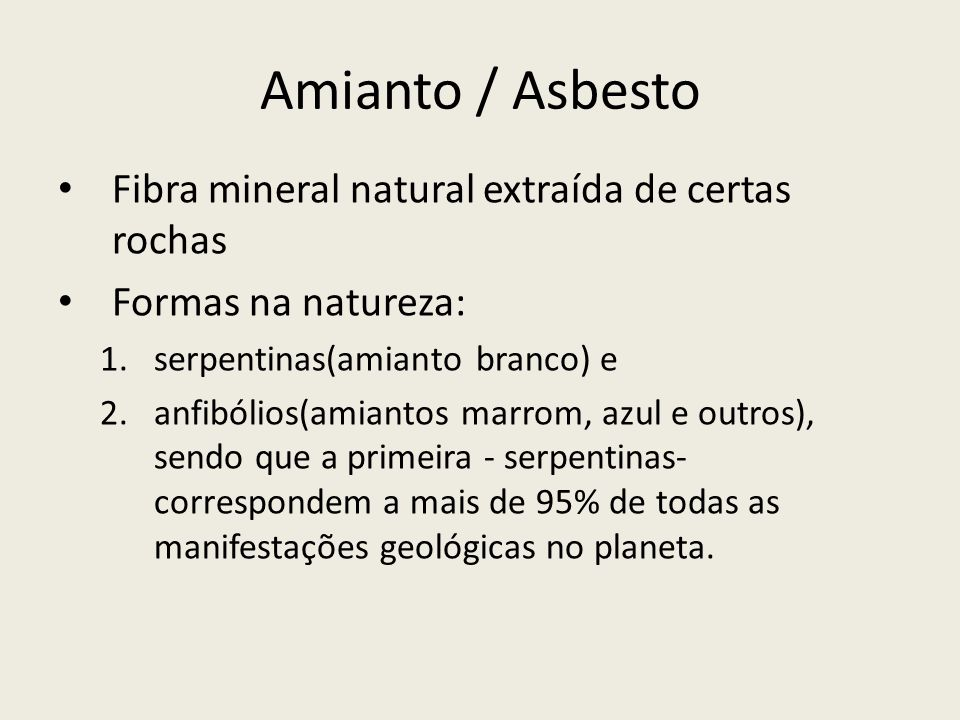 Amianto / Asbesto Fibra mineral natural extraída de certas rochas
